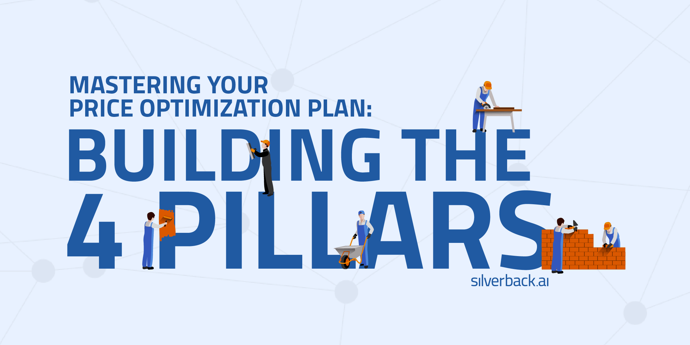successful price optimization plan: building the 4 pillars